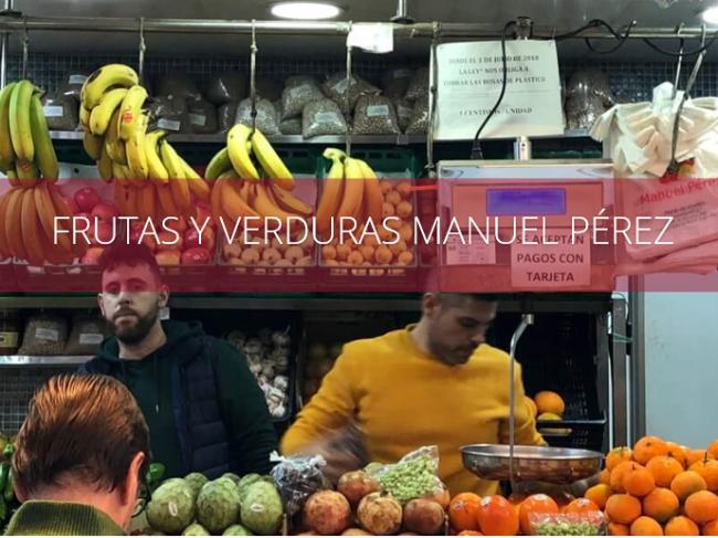 FRUTAS Y VERDURAS MANUEL PÉREZ