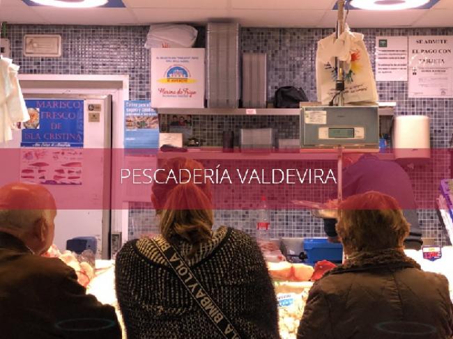 PESCADERÍA VALDEVIRA